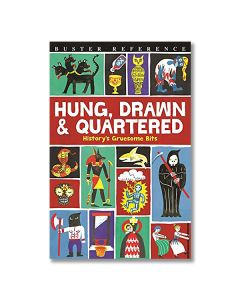 Hung, Drawn & Quartered