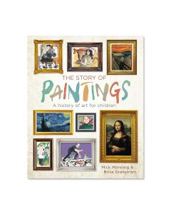 The Story of Paintings: A history of art for child