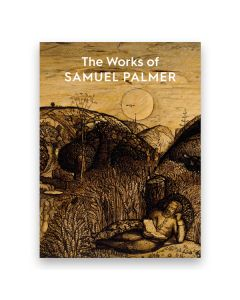 The Works of Samuel Palmer