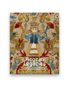 Aegean Legacies Greek Embroideries