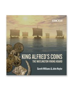 King Alfred's Coins - The Watlington Viking Hoard
