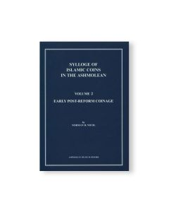 Sylloge Of Islamic Coins In The Ashmolean Volume 2