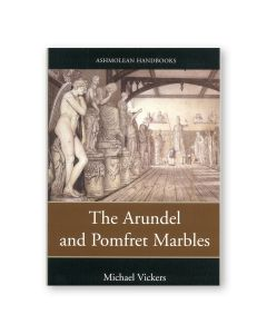 The Arundel And Pomfret Marbles (Paperback)