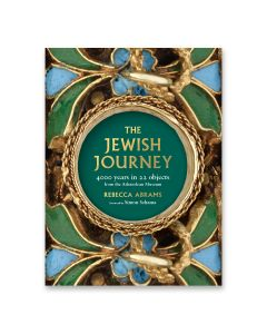 The Jewish Journey: 4000 Years In 22 Objects