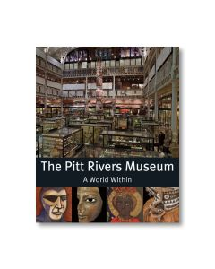 The Pitt Rivers Museum - A World Within